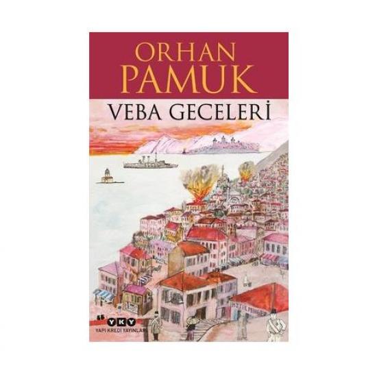 Veba Geceleri \ Orhan Pamuk - Yapı Kredi Yayınları